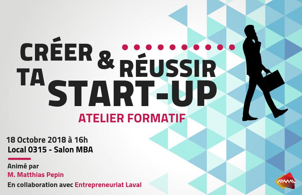 Atelier Formatif : Créer et réussir ta start-up !