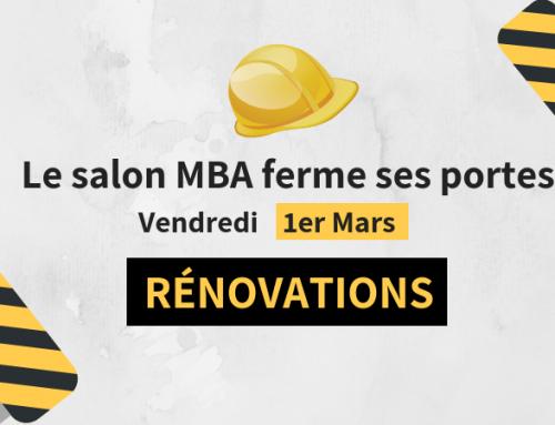 Fermeture du salon MBA – 1er Mars 2019